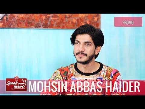 Mohsin Abbas Haider Remembers His Childhood | Speak Your Heart With Samina Peerzada