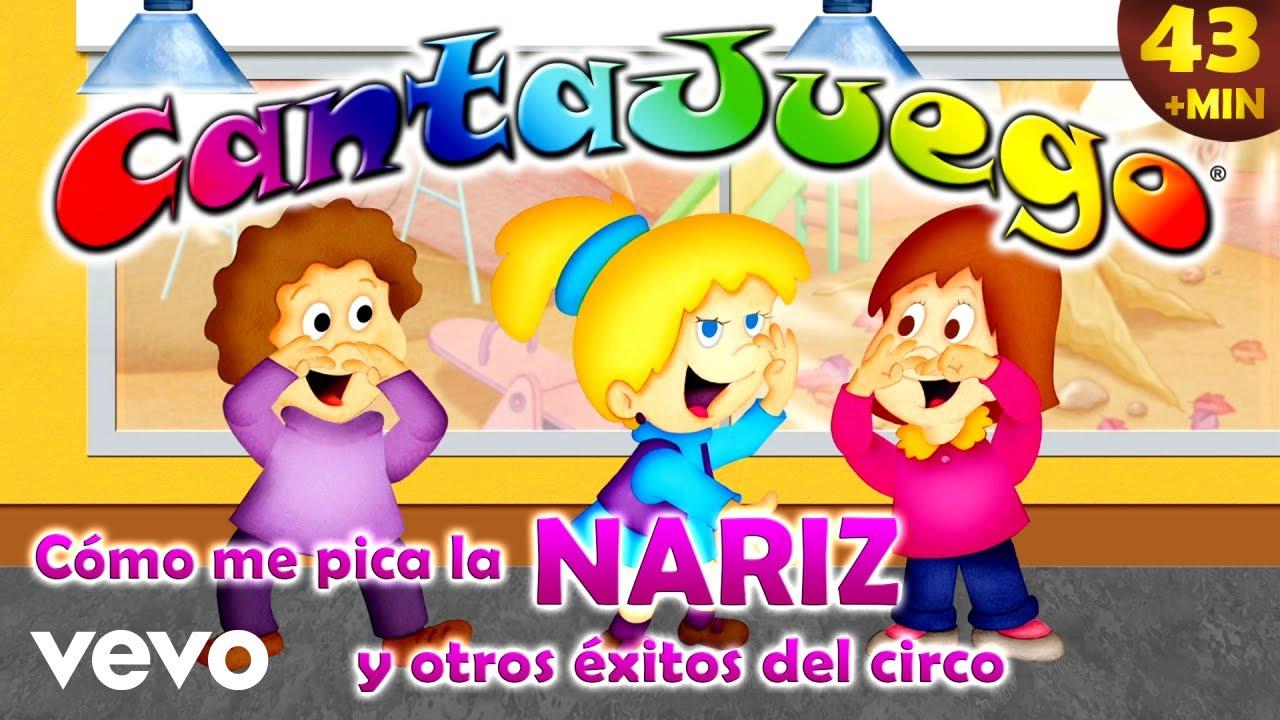 Download CantaJuego - Cómo Me Pica la Nariz y Otros Éxitos del Circo