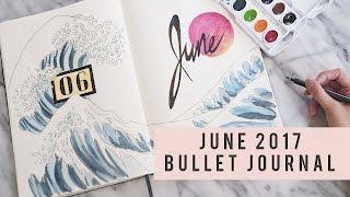 PLAN WITH ME | June 2017 Bullet Journal | ANN LE