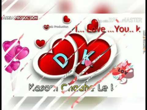 Pehli Pehli Baar Mohabbat Ki Hai I Love You My Love DK.