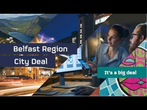 Belfast Region City Deal - It's A Big Deal