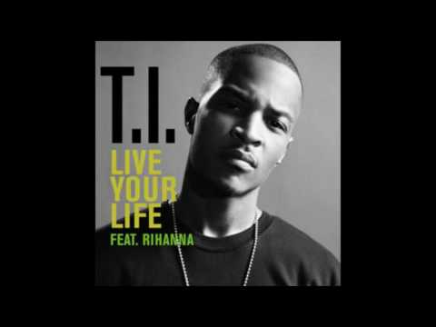 USA | TI Feat. Rihanna - Live Your Life (Karaoke)