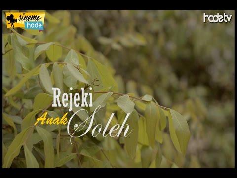 Rejeki Anak Soleh - Sinema Hade / Hade TV Mp3