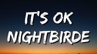 Nightbirde – It's Okay Lyrics