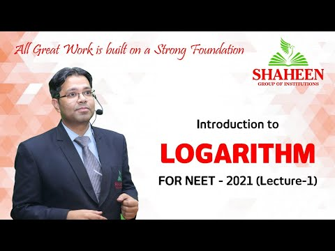 Logarithm classes for Beginners I Lecture 1 I Foundation classes for NEET-2021 by Mr. Sabat Anwar I