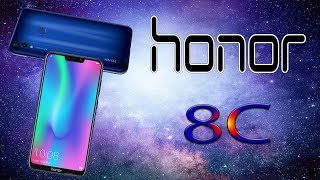 Honor 8c - Full Review, First Look, Price, Specifications, Features, Official Video