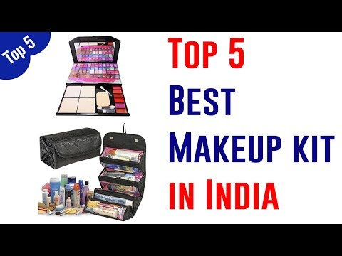 Top 5 Best Makeup Kits In India 2019 | With Best Choice