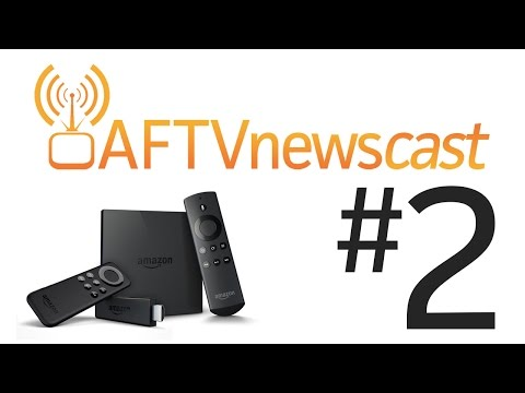 Fire TV Rootability - AFTVnewscast 2