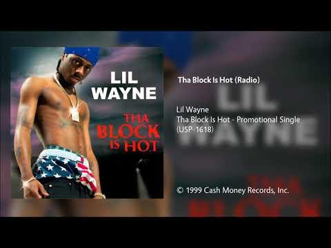 Lil Wayne - Tha Block Is Hot (Clean Radio)