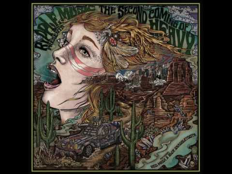 Red Mesa/Blue Snaggletooth - Second Coming of Heavy: Chapter