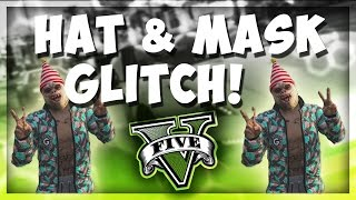 HAT & MASK GLITCH! *STILL WORKING* Do it now before it gets patched *Grand Theft Auto 5 online*