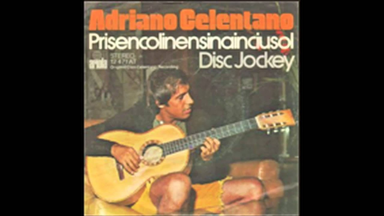 Adriano Celentano Disc Jockey Youtube