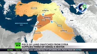 Water Wars: Land snatched from Syria supplies third of Israel