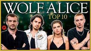 WOLF ALICE | TOP 10 GREATEST HITS