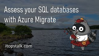 Assess your SQL databases with Azure Migrate