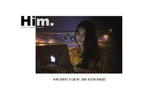 Video HIM - SHORT FILM (JASTIN FILMs) download MP3, 3GP, MP4, WEBM, AVI, FLV April 2018