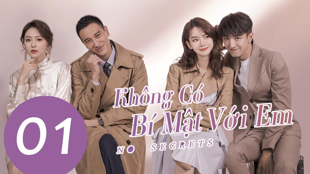 Phim Tình Yêu Kỳ Ảo Đô Thị 2019 | Không Có Bí Mật Với Em – Tập 01 (Vietsub) | WeTV Vietnam