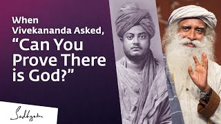 """When Vivekananda Asked, """"Can Y๐u Prove There is God?"""""""