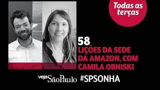 Lições da sede da Amazon, com Camila Obniski