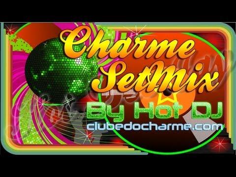 🎉 🎊 SEQUÊNCIA CHARME DE BOM GOSTO BY HOT DJ