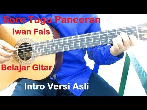 Belajar Gitar Iwan Fals Sore Tugu Pancoran Intro Versi Asli