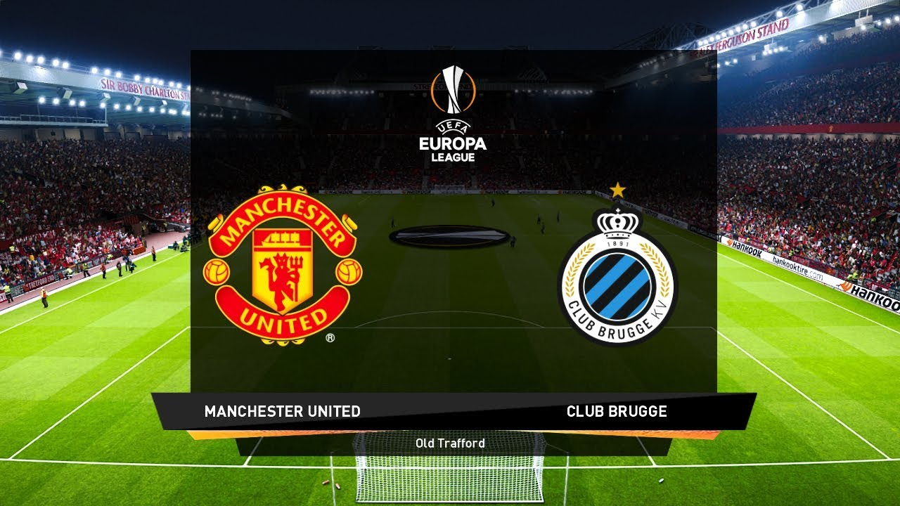 Manchester United Vs Club Brugge nd Leg Europa League Gameplay YouTube