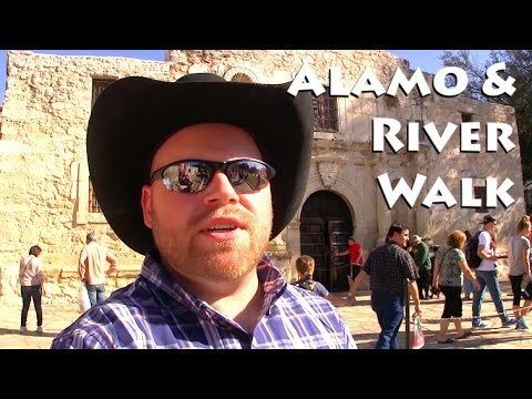 San Antonio ~ The Alamo & RiverWalk