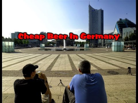 Cheap Beer In Germany (Living Leipzig)