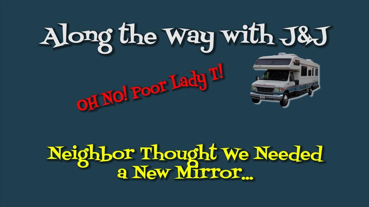 Rv Life Diy Broken Side Mirror
