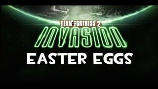 Team Fortress 2 Easter Eggs - The Invasion Update