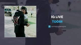 DOWNLOAD: Toosii - IG Live   MP3, Video, ZIP DOWNLOAD - FreeGbedu