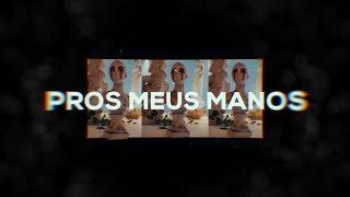 Chris - Pros meus manos (Videoclipe Oficial)