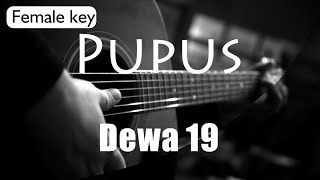 Pupus Dewa 19 Female Key Acoustic Karaoke