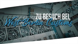 🌍 Zu Besuch bei West Berlin Customs | Sony a7sii - Vlog Deutsch