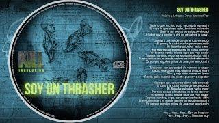 KILL - Soy un Thrasher [Studio Version]