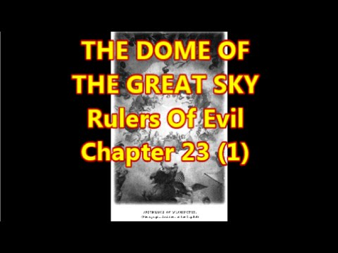 Rulers Of Evil Chapter 23: The Dome of the Great Sky (1)