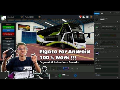 Elgato Untuk Android Hanya Buat Main Bussid ??? 100% Work !!!