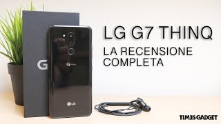 LG G7 ThinQ, un device altamente sottovalutato!