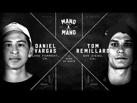Mano A Mano Round 1: Daniel Vargas Vs. Tom Remillard