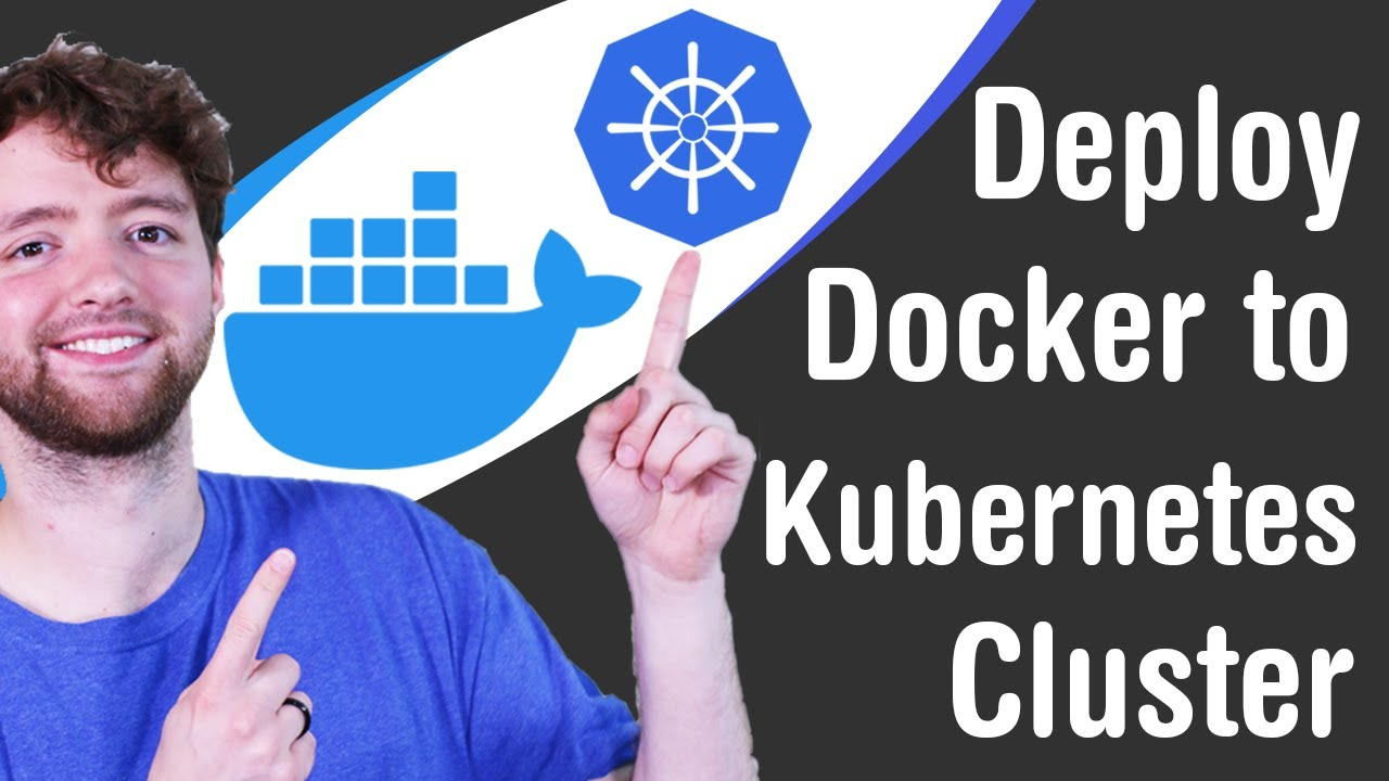 How to Deploy Docker to Kubernetes Cluster