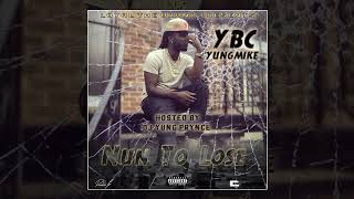 YBC Yung Mike - New Money