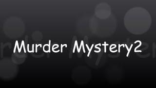 Murder Mystery2