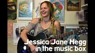 Jessica Jane Hegg : in the Music Box