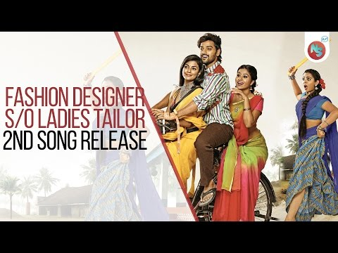 Fashion Designer S/O Ladies Tailor movie Second Song Release
