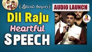 Dil Raju Heartful Speech at Srinivasa Kalyanam Audio Launch | Nithiin, Raashi Khanna