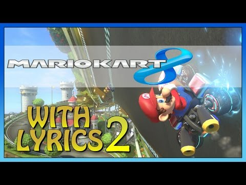 Mario Kart 8 with Lyrics - Water Park/Sunshine Airport (Subscriber Request)