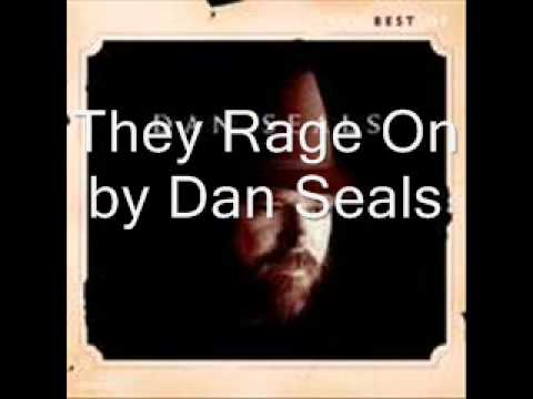 They Rage On by Dan Seals