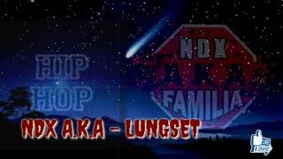 Gambar cover NDX A.K.A - LUNGSET ( COVER )