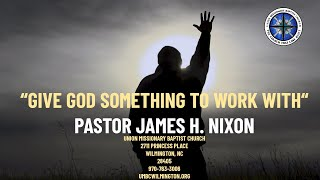 Union Missionary Baptist Church-Pastor James H. Nixon Sunday August 2nd 2020