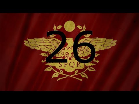 Restore the Roman Empire EP: 26
